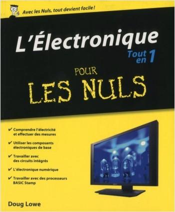 Electronique Tout en 1 Pour les Nuls (L')