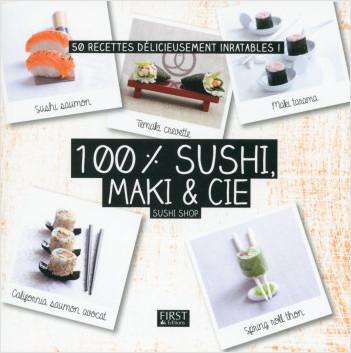 100 % sushi, maki & Cie