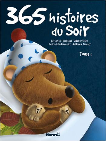 365 histoires du soir - Tome 1 - Recueils d'histoires - dès 3 ans