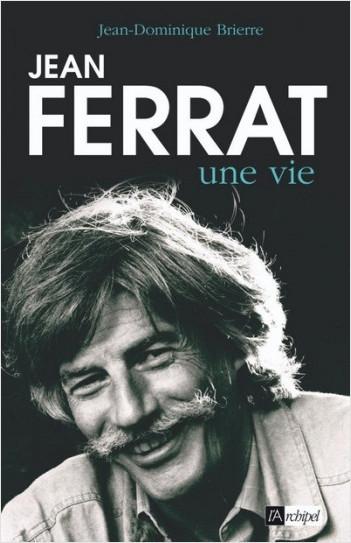 Jean Ferrat, une vie