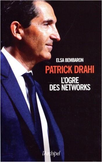 Patrick Drahi - L'ogre de Networks