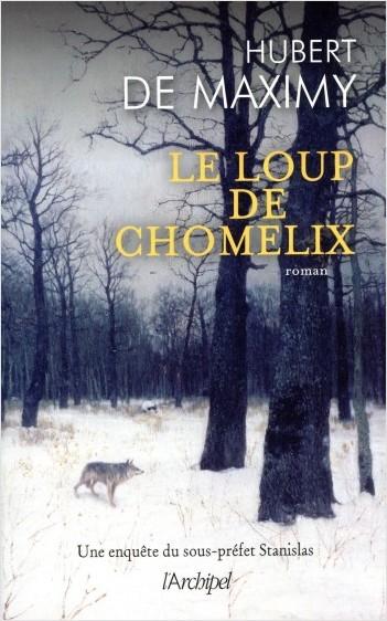 Le loup de Chomelix - Une enquête du sous-préfet Stanislas