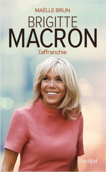 Brigitte Macron l affranchie