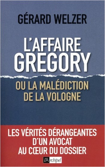 L'affaire Gregory - Ou la malédiction de la Vologne
