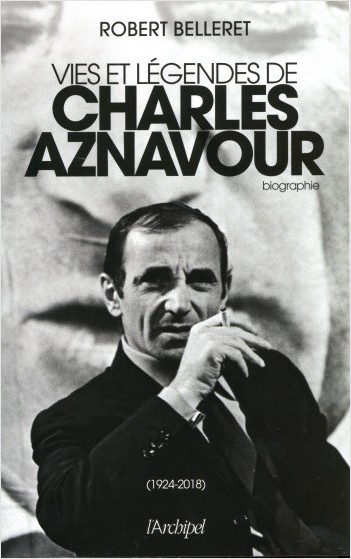Vie et légendes de Charles Aznavour