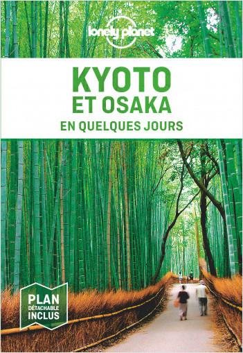 Kyoto et Osaka En quelques jours 3ed