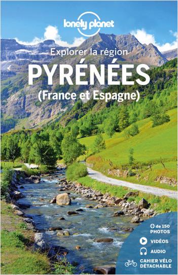 Pyrénées France et Espagne -  Explorer la région - 1ed