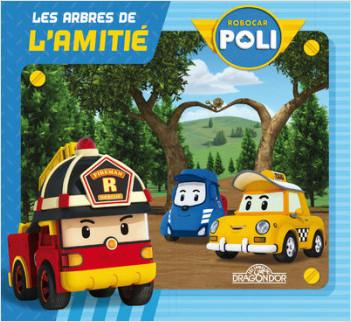 Robocar Poli - Les arbres de l'amitié