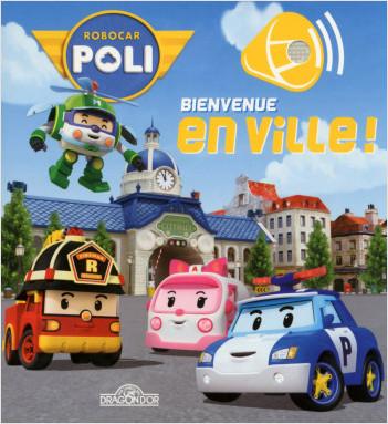 Livre son Robocar Poli - Bienvenue en ville