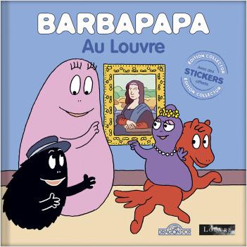 Barbapapa – Barbapapa au Louvre – Édition collector – Album avec des stickers – Dès 3 ans
