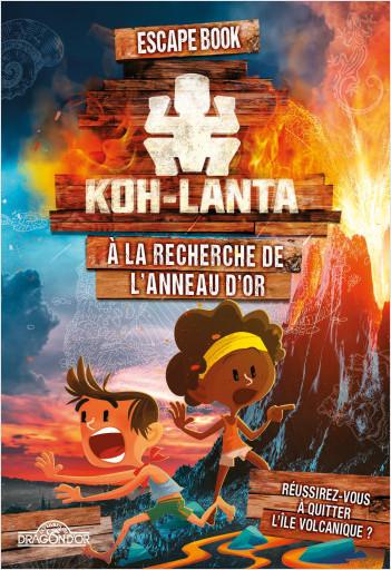 Koh-Lanta - Escape book - A la recherche de l'anneau d'or - Livre-jeu avec énigmes - Dès 8 ans