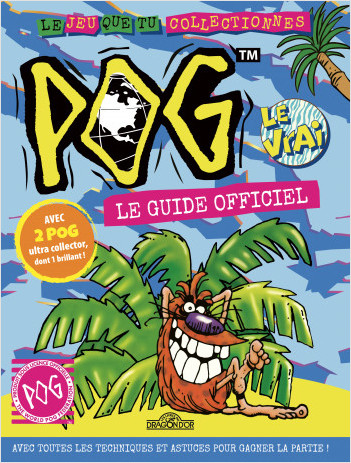 Pog - Le Guide officiel - Astuces et conseils - Dès 6 ans