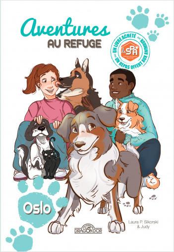Aventures au refuge - Oslo - Lecture roman jeunesse - Dès 7 ans