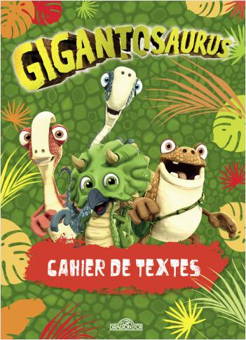 Gigantosaurus – Agenda de textes – Avec des intercalaires pour chaque jour de la semaine – Dès 5 ans