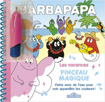 Barbapapa – Pinceau magique – Les Vacances – Livre avec pinceau magique - Dès 3 ans