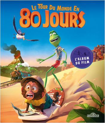 Le Tour du monde en 80 jours – Le Bel Album du film – Album illustré film cinéma – Dès 4 ans