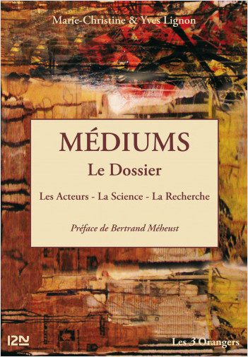 Médiums : le Dossier