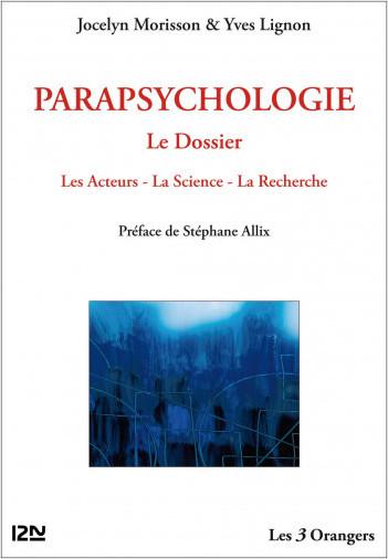 Parapsychologie : le Dossier