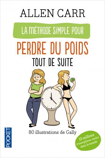 La méthode simple illustrée pour perdre du poids tout de suite