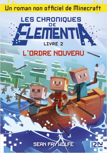 Les Chroniques d'Elementia - tome 2 : L'ordre nouveau