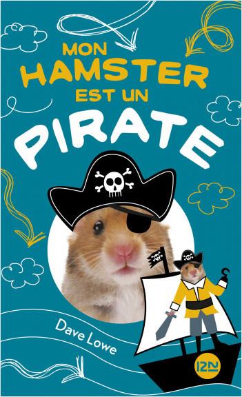 Mon hamster est un pirate - tome 5