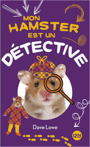 Mon hamster est un détective - tome 6