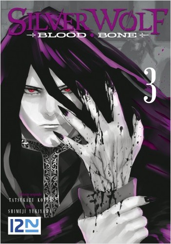 Silver Wolf Blood Bone - tome 3