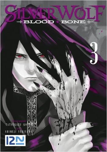 Silver Wolf Blood Bone - tome 3