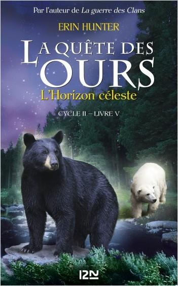 La quête des ours, cycle II - tome 5: L'Horizon céleste