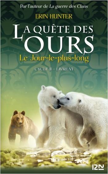 La quête des ours cycle II - tome 06 : Le Jour le plus long