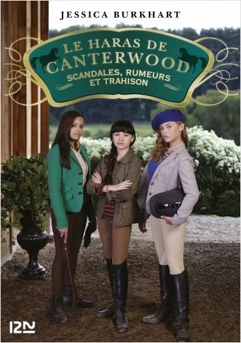 Le haras de Canterwood - tome 11 : Scandales, rumeurs et trahison