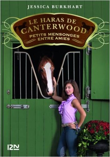 Le haras de Canterwood - tome 12 : Petits mensonges entre amis