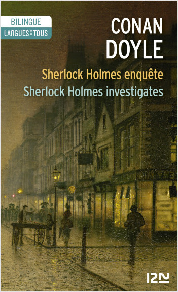 Bilingue français-anglais : Sherlock Holmes enquête - Sherlock Holmes investigates