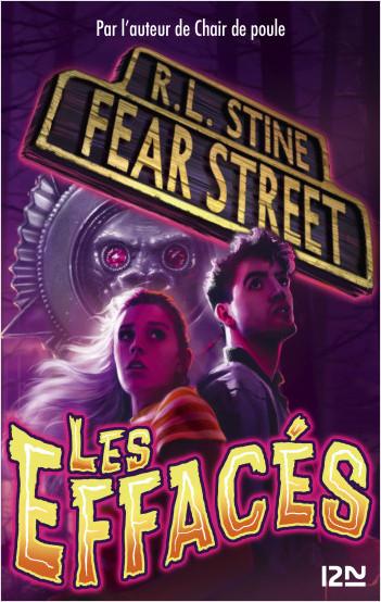 Fear Street - tome 04 : Les effacés