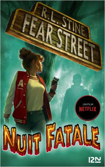 Fear Street - tome 2 : La forêt des ténèbres