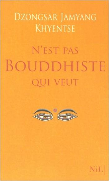 N'est pas bouddhiste qui veut