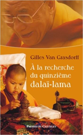 À la recherche du quinzième Dalaï-Lama