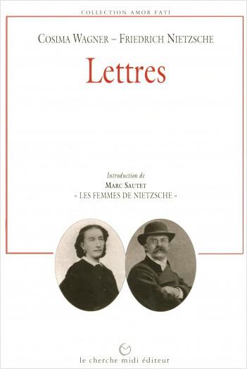 Lettres de Cosima Wagner à Nietzsche