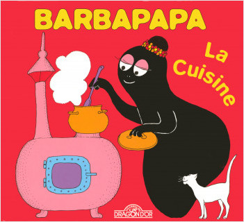 barbapapa la cuisine lisez. Black Bedroom Furniture Sets. Home Design Ideas