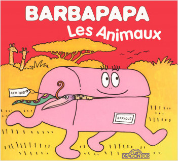 Barbapapa - Les Animaux