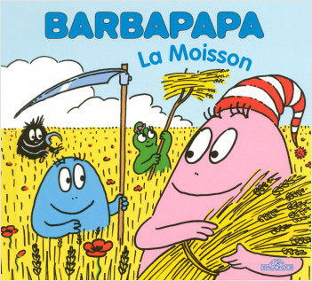 Barbapapa - La Moisson