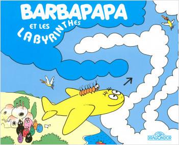 Barbapapa et les labyrinthes - Album illustré - Dès 2 ans
