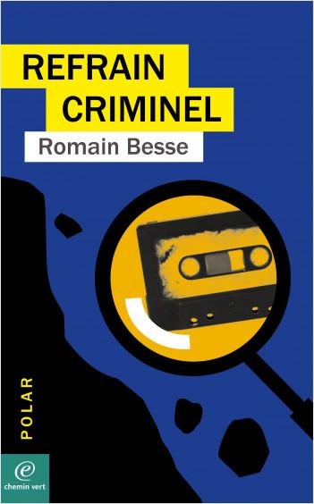 Refrain criminel