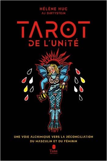 Le Tarot de l'unité  - Une voie alchimique vers la réconciliation du Masculin et du Féminin