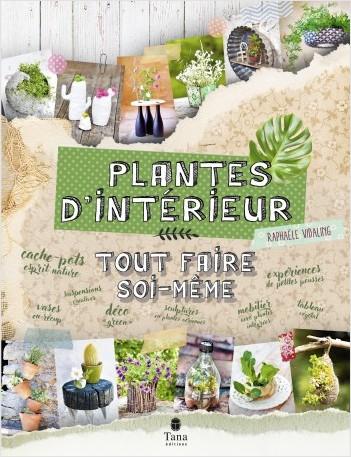 Tout faire soi-même plantes d'intérieur