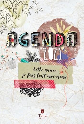 Agenda 2021 Tout faire soi-même - Semainier 192 pages, 14.5 x 21.5 cm - Projets DIY, bullet-journal personnalisable pour une année ecolo