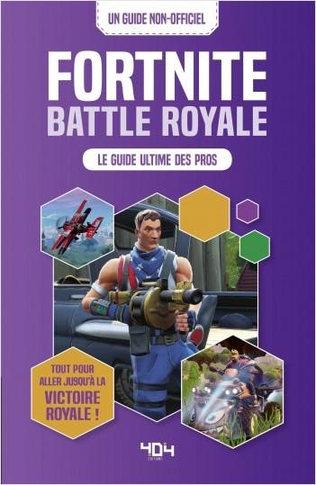 Battle Royale - Le guide ultime des pros