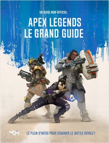 Apex Legends - Le grand guide