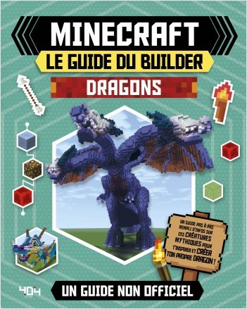Minecraft - Le guide du builder - Dragons