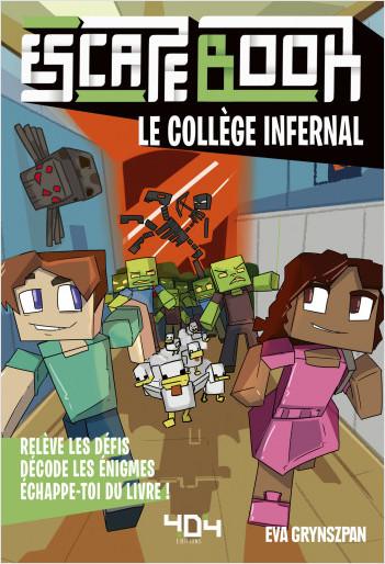 Minecraft : le collège infernal - Escape book enfant - Livre-jeu avec énigmes - De 8 à 12 ans